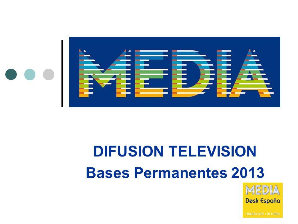 22 DIFUSION TELEVISION Criterios de concesión Distribución: 1.