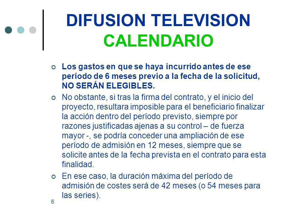 17 DIFUSION TELEVISION Criterios de concesión Evaluación.