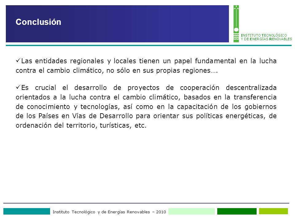 Instituto Tecnológico y de Energías Renovables – 2010 INSTITUTO TECNOLÓGICO Y DE ENERGÍAS RENOVABLES Las entidades regionales y locales tienen un pape