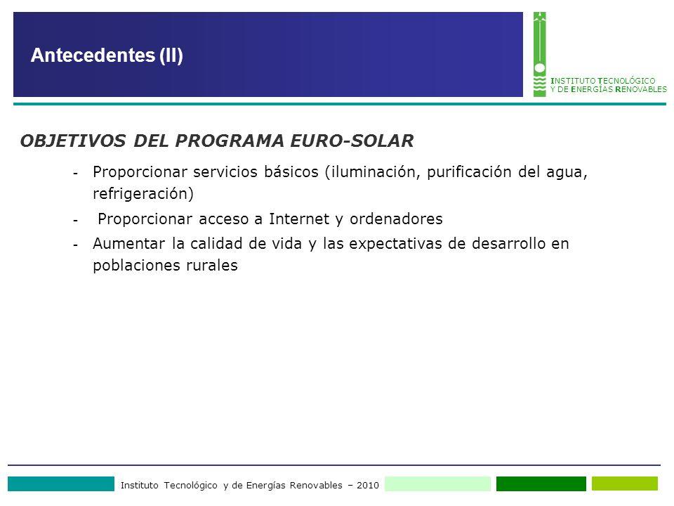 Instituto Tecnológico y de Energías Renovables – 2010 INSTITUTO TECNOLÓGICO Y DE ENERGÍAS RENOVABLES - Proporcionar servicios básicos (iluminación, pu