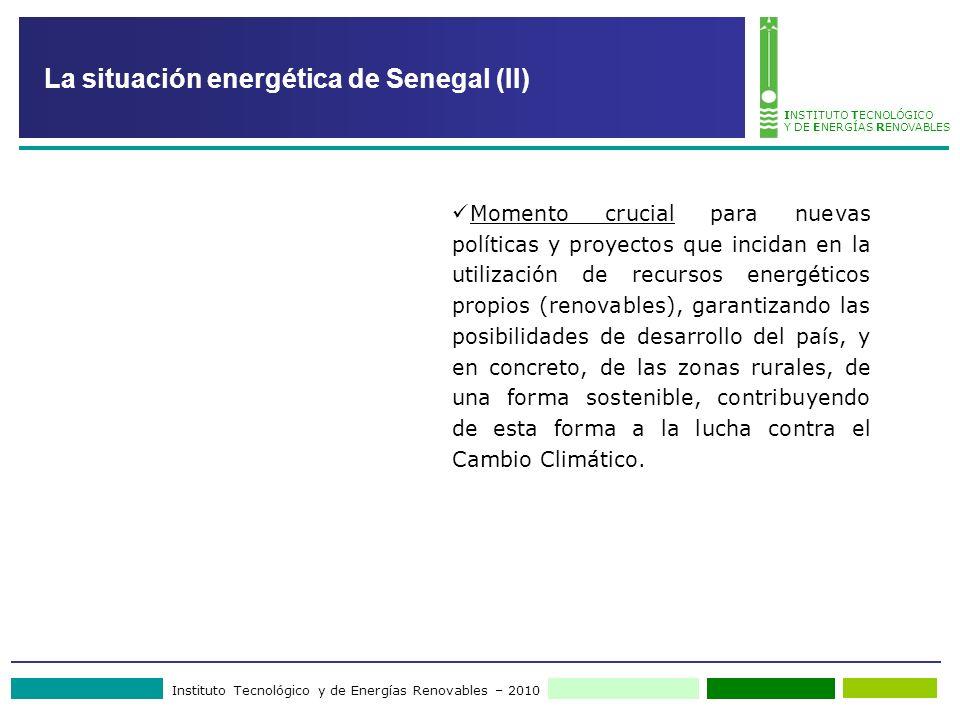 Instituto Tecnológico y de Energías Renovables – 2010 INSTITUTO TECNOLÓGICO Y DE ENERGÍAS RENOVABLES Momento crucial para nuevas políticas y proyectos