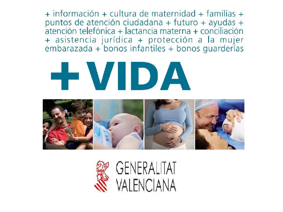 2 El Programa +VIDA es un proyecto de la Generalitat Valenciana, que recoge todo un conjunto de medidas de carácter social, educativo, sanitario y económico, a favor de la mujer gestante.