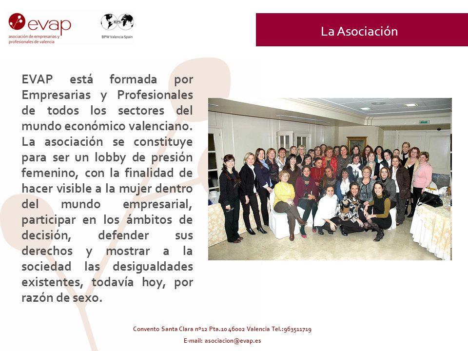 EVAP está formada por Empresarias y Profesionales de todos los sectores del mundo económico valenciano. La asociación se constituye para ser un lobby