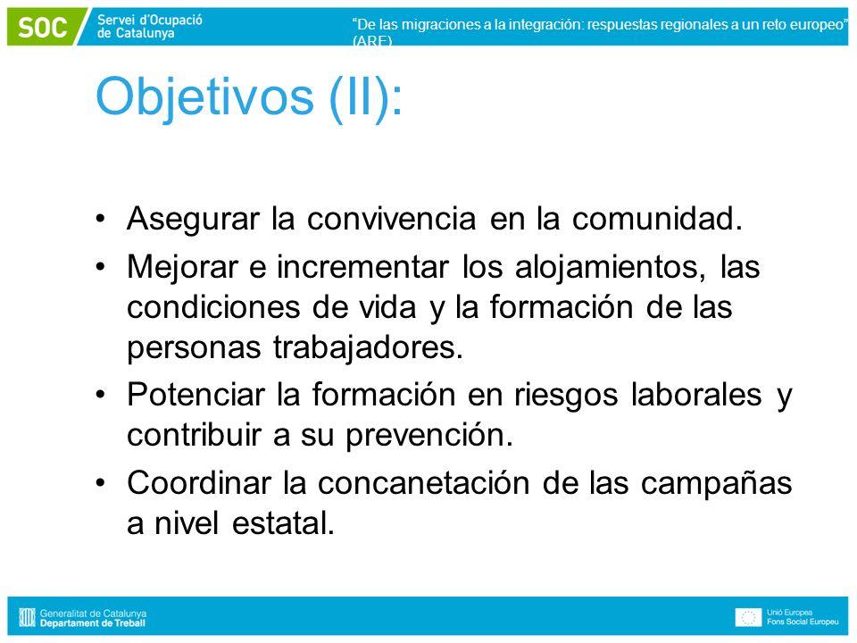 Objetivos (II): Asegurar la convivencia en la comunidad.