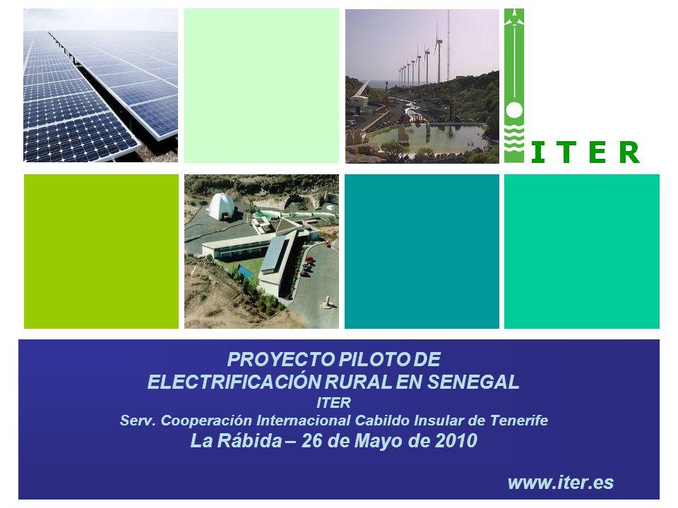 www.iter.es PROYECTO PILOTO DE ELECTRIFICACIÓN RURAL EN SENEGAL ITER Serv.