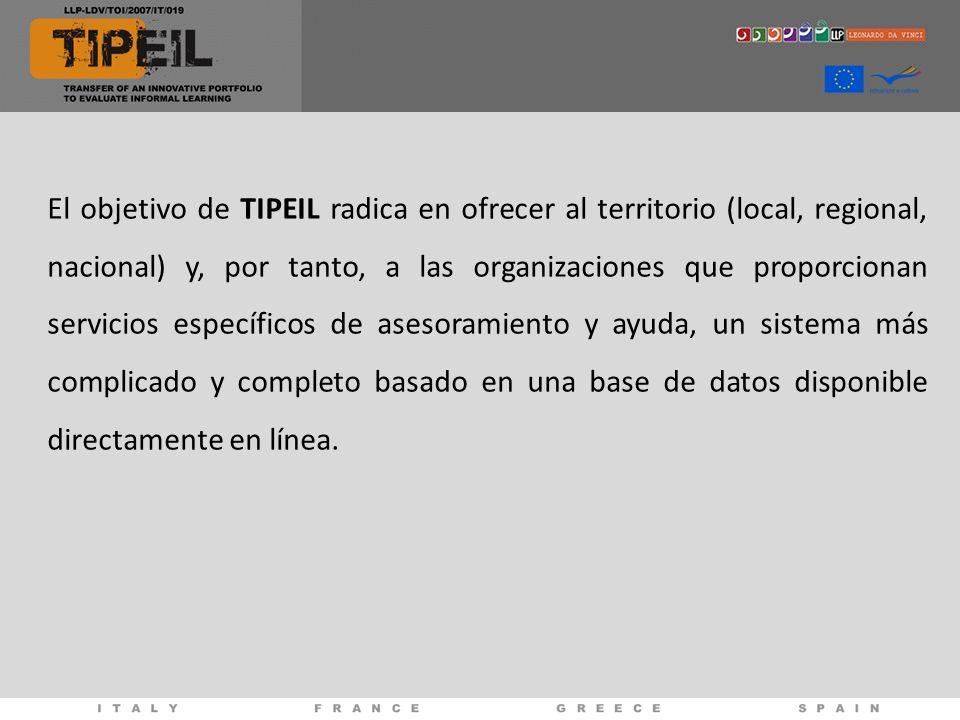 El objetivo de TIPEIL radica en ofrecer al territorio (local, regional, nacional) y, por tanto, a las organizaciones que proporcionan servicios especí
