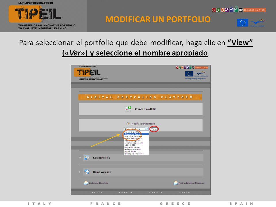 Para seleccionar el portfolio que debe modificar, haga clic en View («Ver») y seleccione el nombre apropiado. MODIFICAR UN PORTFOLIO