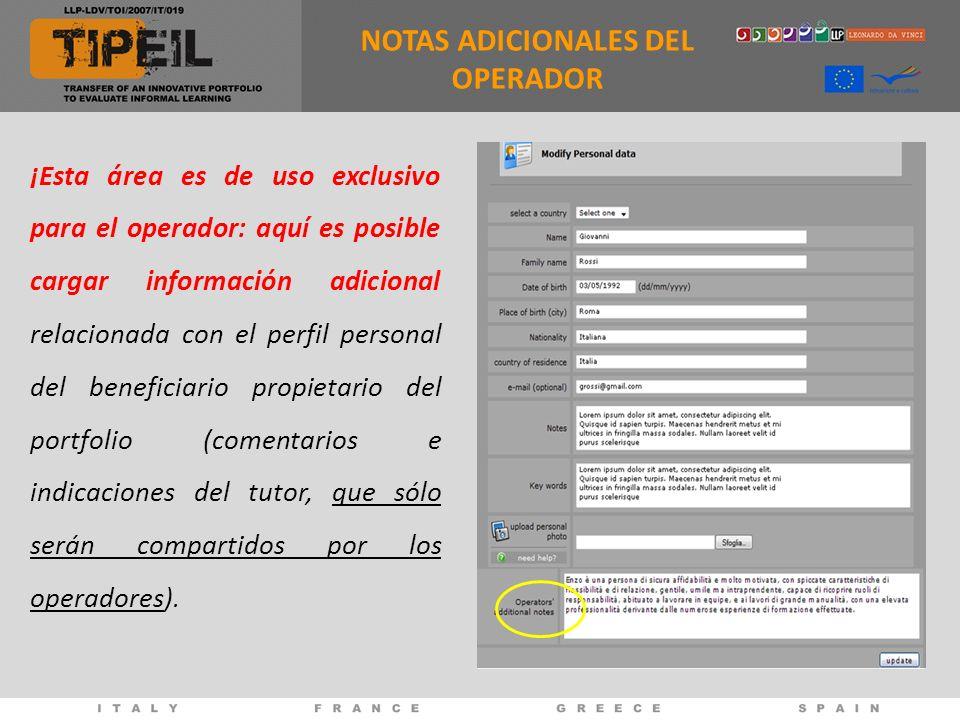 NOTAS ADICIONALES DEL OPERADOR ¡Esta área es de uso exclusivo para el operador: aquí es posible cargar información adicional relacionada con el perfil