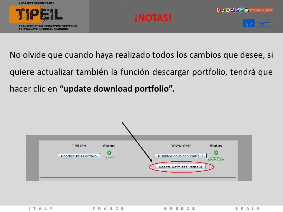 No olvide que cuando haya realizado todos los cambios que desee, si quiere actualizar también la función descargar portfolio, tendrá que hacer clic en