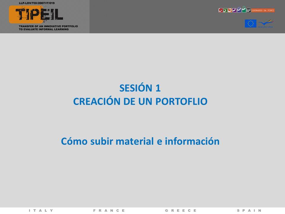 SESIÓN 1 CREACIÓN DE UN PORTOFLIO Cómo subir material e información