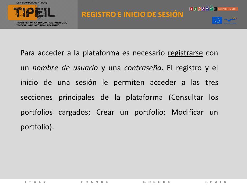 REGISTRO E INICIO DE SESIÓN Para acceder a la plataforma es necesario registrarse con un nombre de usuario y una contraseña.
