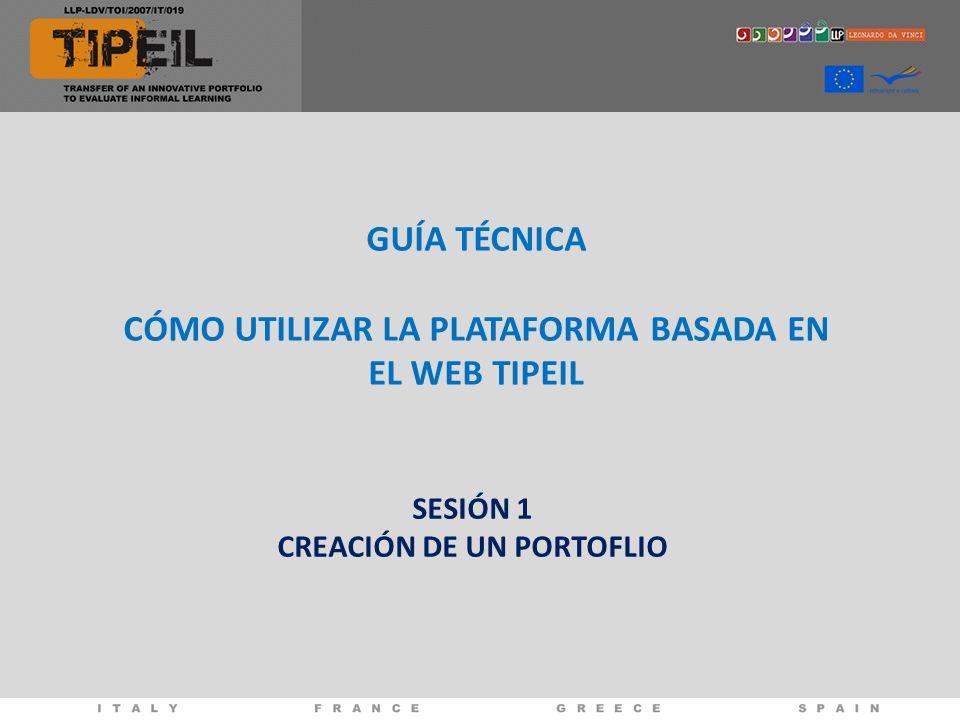 GUÍA TÉCNICA CÓMO UTILIZAR LA PLATAFORMA BASADA EN EL WEB TIPEIL SESIÓN 1 CREACIÓN DE UN PORTOFLIO