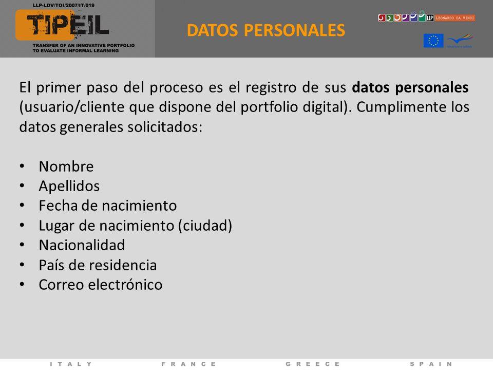 DATOS PERSONALES El primer paso del proceso es el registro de sus datos personales (usuario/cliente que dispone del portfolio digital).