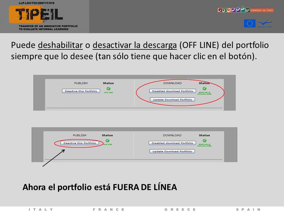 Puede deshabilitar o desactivar la descarga (OFF LINE) del portfolio siempre que lo desee (tan sólo tiene que hacer clic en el botón).