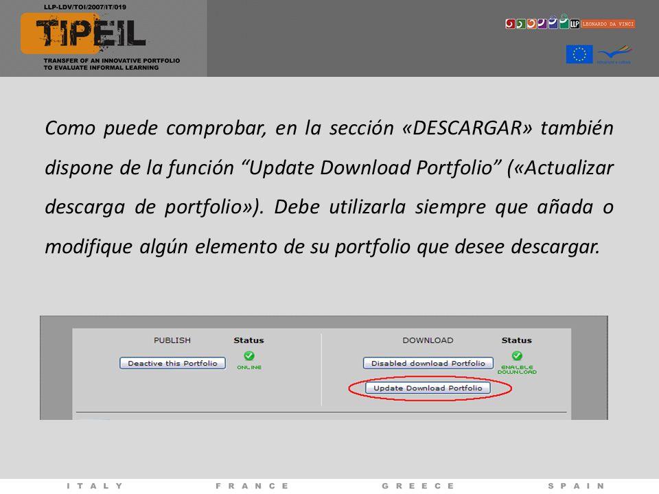 Como puede comprobar, en la sección «DESCARGAR» también dispone de la función Update Download Portfolio («Actualizar descarga de portfolio»).