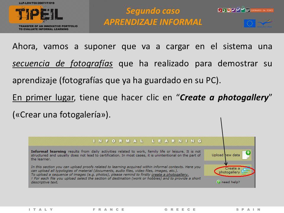 Ahora, vamos a suponer que va a cargar en el sistema una secuencia de fotografías que ha realizado para demostrar su aprendizaje (fotografías que ya ha guardado en su PC).