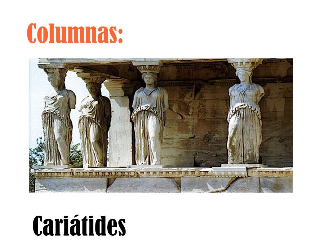 Columnas: Cariátides