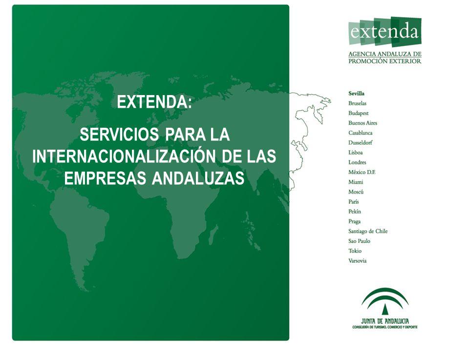 EXTENDA: SERVICIOS PARA LA INTERNACIONALIZACIÓN DE LAS EMPRESAS ANDALUZAS