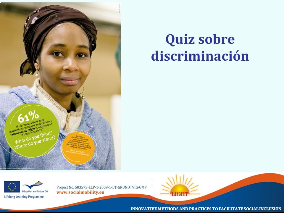 INNOVATIVE METHODS AND PRACTICES TO FACILITATE SOCIAL INCLUSION Quiz sobre discriminación