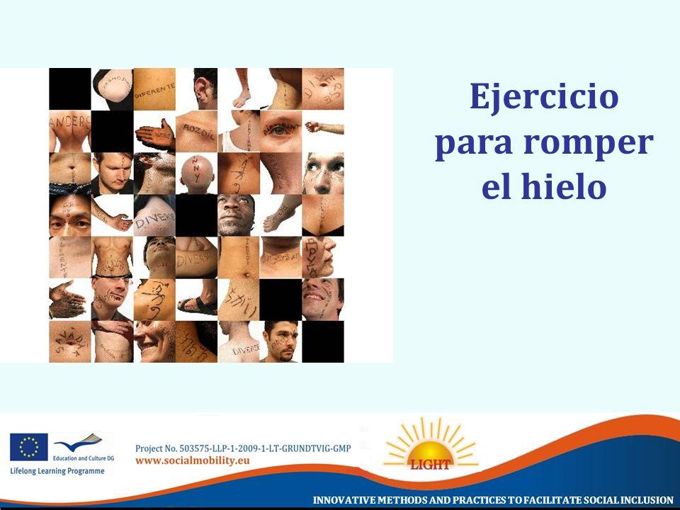 INNOVATIVE METHODS AND PRACTICES TO FACILITATE SOCIAL INCLUSION Legislación anti- discriminación