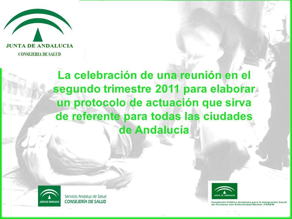 La celebración de una reunión en el segundo trimestre 2011 para elaborar un protocolo de actuación que sirva de referente para todas las ciudades de A