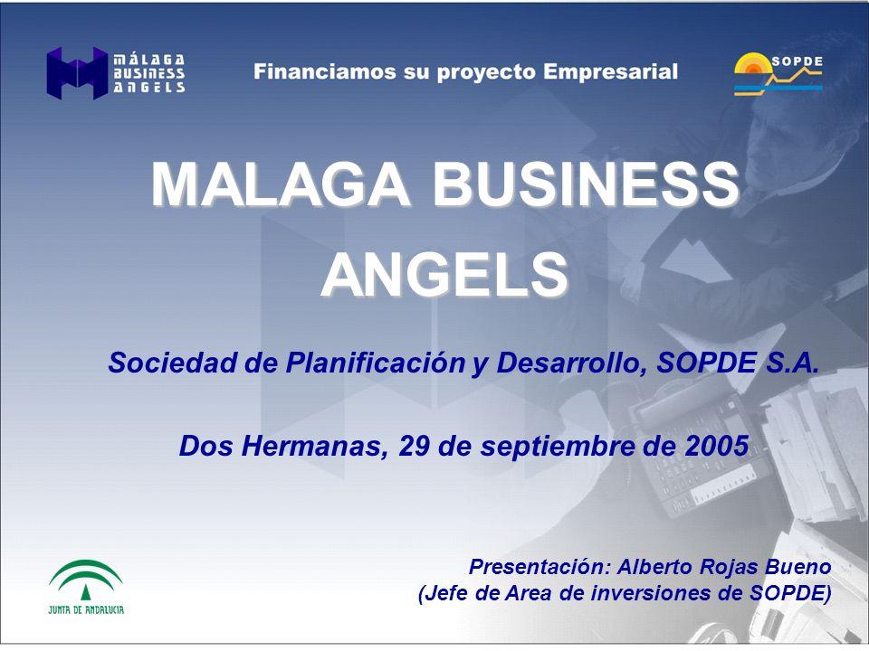 MALAGA BUSINESS ANGELS Sociedad de Planificación y Desarrollo, SOPDE S.A.