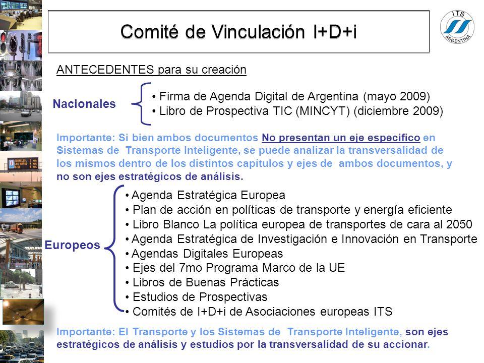 Firma de Agenda Digital de Argentina (mayo 2009) Libro de Prospectiva TIC (MINCYT) (diciembre 2009) Importante: Si bien ambos documentos No presentan