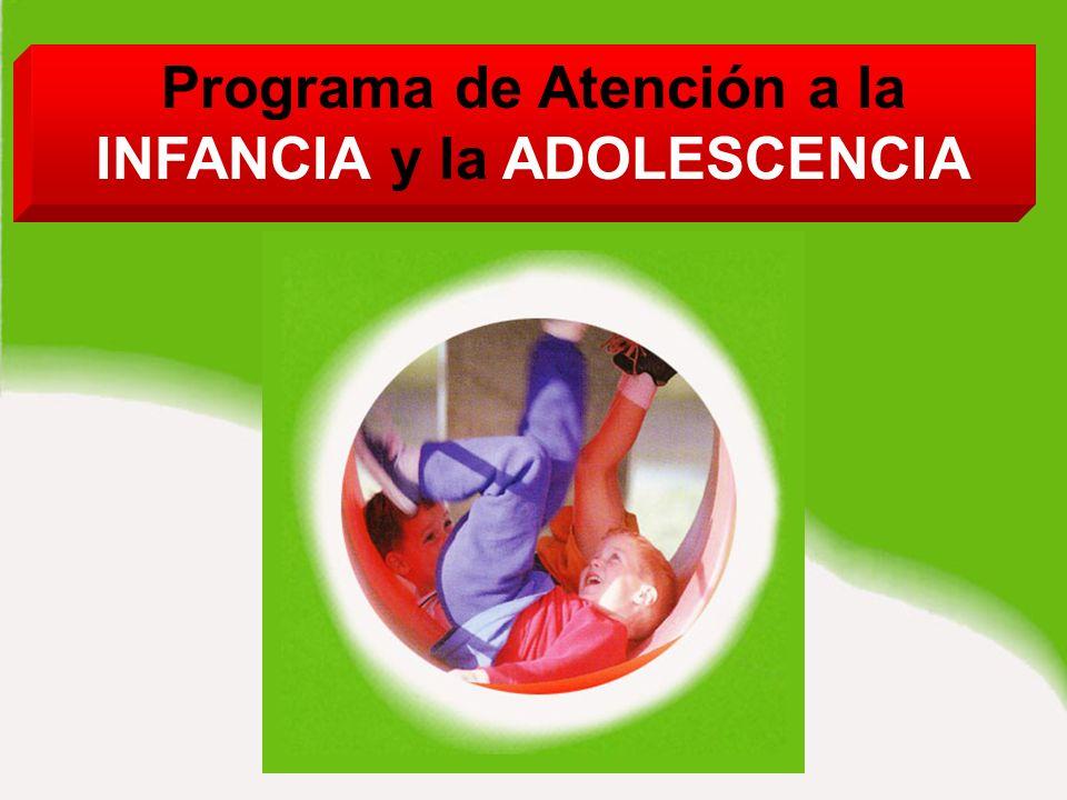 Programa de Atención a la INFANCIA y la ADOLESCENCIA