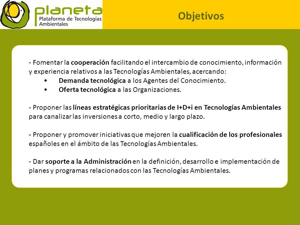 Objetivos - Fomentar la cooperación facilitando el intercambio de conocimiento, información y experiencia relativos a las Tecnologías Ambientales, ace