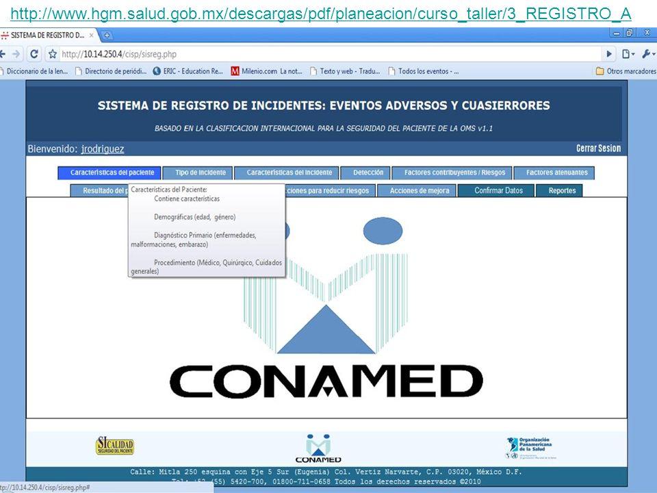 45 http://www.hgm.salud.gob.mx/descargas/pdf/planeacion/curso_taller/3_REGISTRO_A UTOMATIZADO.pdf