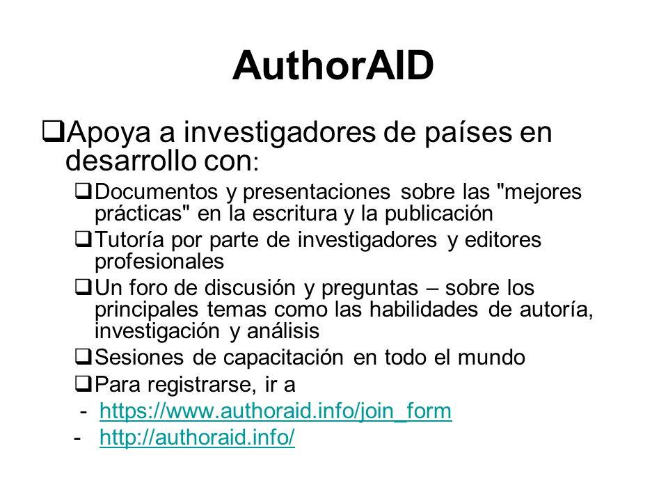 AuthorAID Apoya a investigadores de países en desarrollo con : Documentos y presentaciones sobre las
