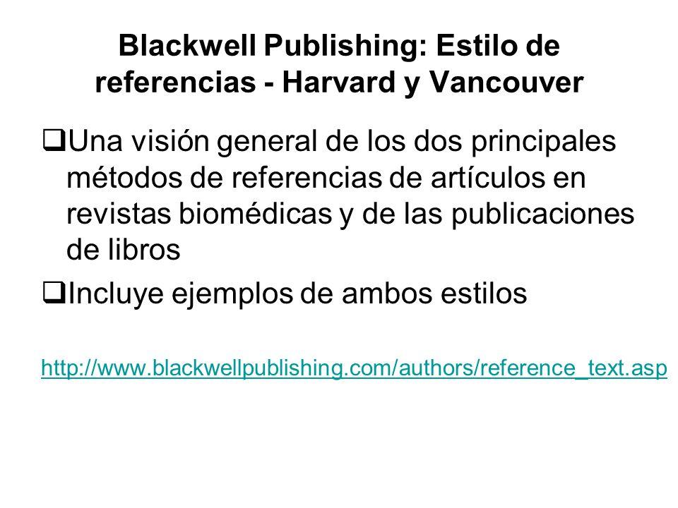 Blackwell Publishing: Estilo de referencias - Harvard y Vancouver Una visión general de los dos principales métodos de referencias de artículos en rev