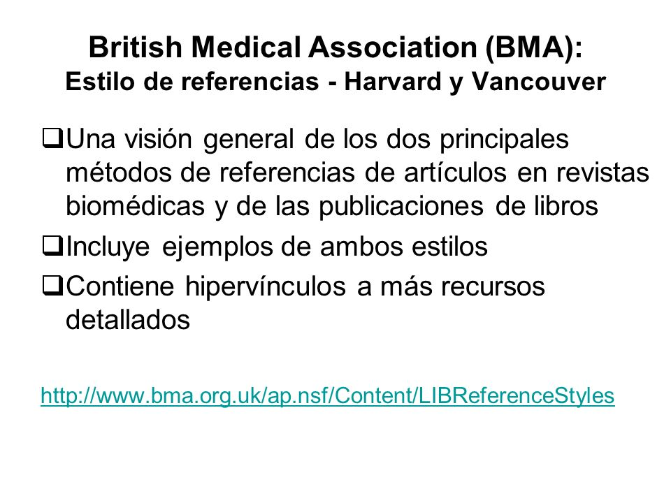 British Medical Association (BMA): Estilo de referencias - Harvard y Vancouver Una visión general de los dos principales métodos de referencias de art