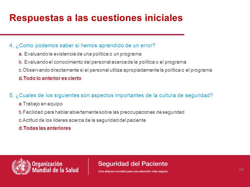 Respuestas a las cuestiones iniciales 1. ¿Cuáles son los tres elementos que señala Donabedian para evaluar la calidad de la atención sanitaria? a.Cost