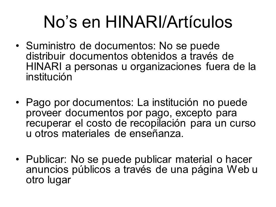 Nos en HINARI/Artículos Suministro de documentos: No se puede distribuir documentos obtenidos a través de HINARI a personas u organizaciones fuera de