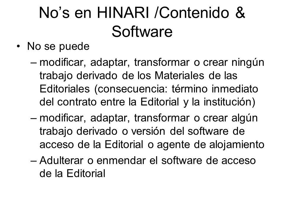 Nos en HINARI /Contenido & Software No se puede –modificar, adaptar, transformar o crear ningún trabajo derivado de los Materiales de las Editoriales