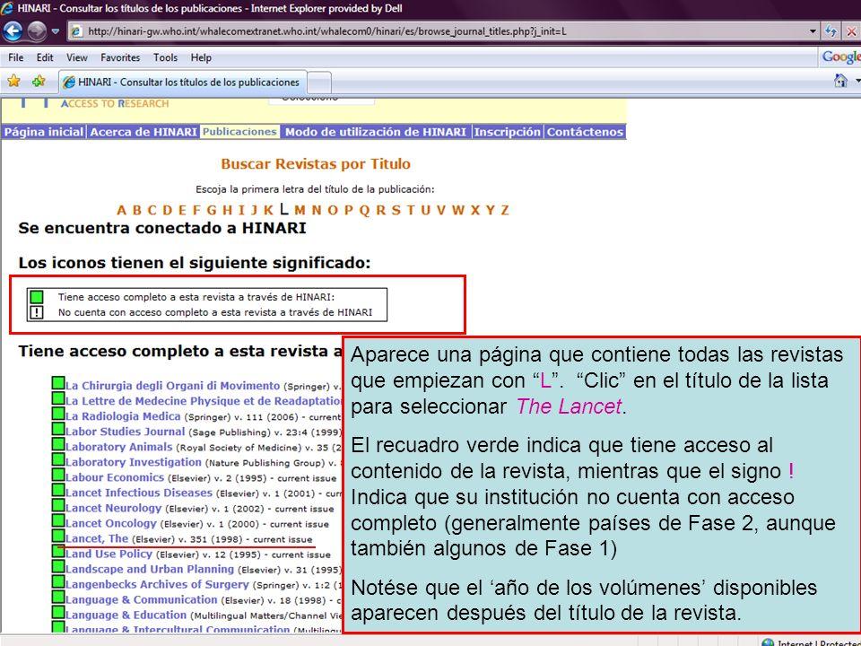 Aparece una página que contiene todas las revistas que empiezan con L. Clic en el título de la lista para seleccionar The Lancet. El recuadro verde in