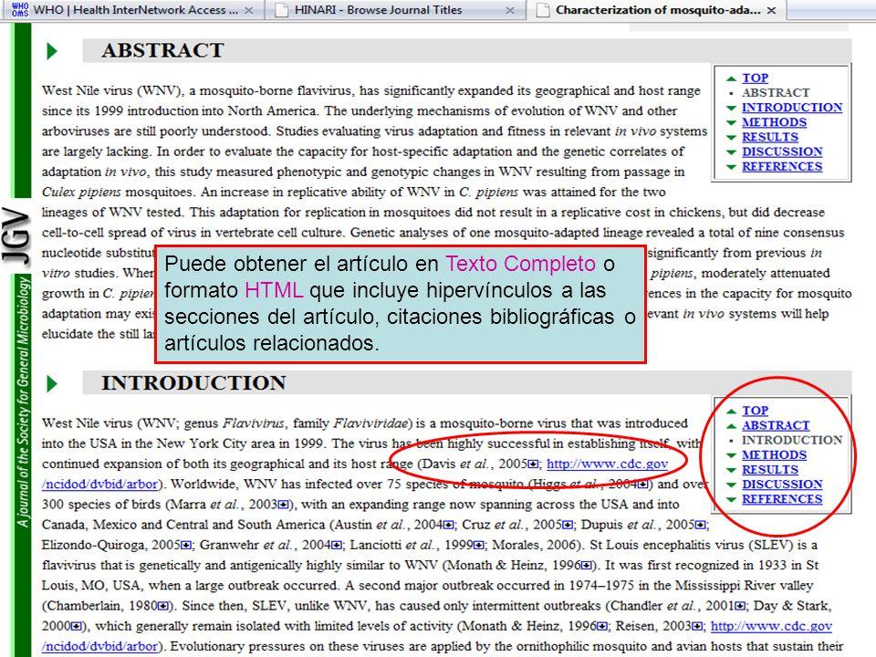 Puede obtener el artículo en Texto Completo o formato HTML que incluye hipervínculos a las secciones del artículo, citaciones bibliográficas o artícul