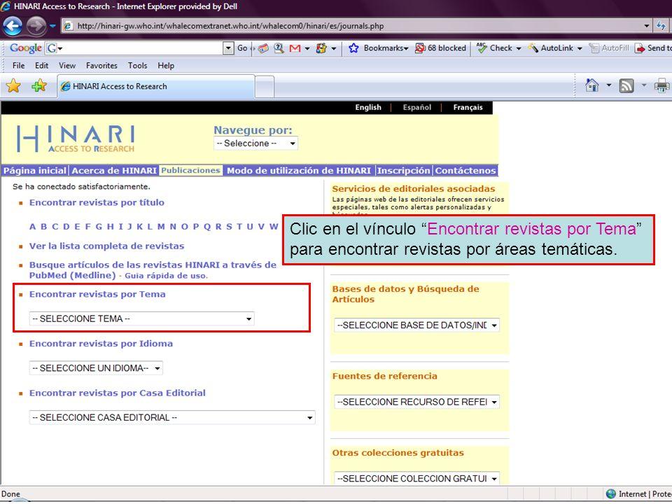 Accessing journals by subject 4 Una lista alfabética de revistas de Parasitología se muestra con vínculos hacia sus sitios web.