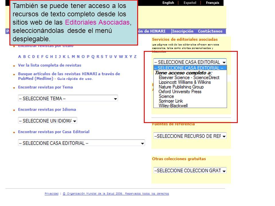 Partner publisher services 1 También se puede tener acceso a los recursos de texto completo desde los sitios web de las Editoriales Asociadas, selecci