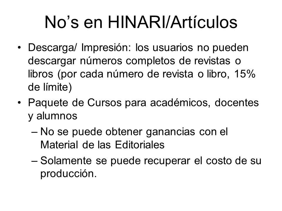 Nos en HINARI/Artículos Descarga/ Impresión: los usuarios no pueden descargar números completos de revistas o libros (por cada número de revista o lib