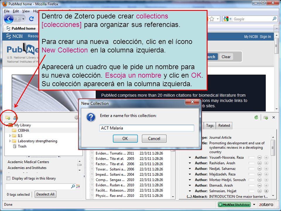 Dentro de Zotero puede crear collections [colecciones] para organizar sus referencias. Para crear una nueva colección, clic en el ícono New Collection