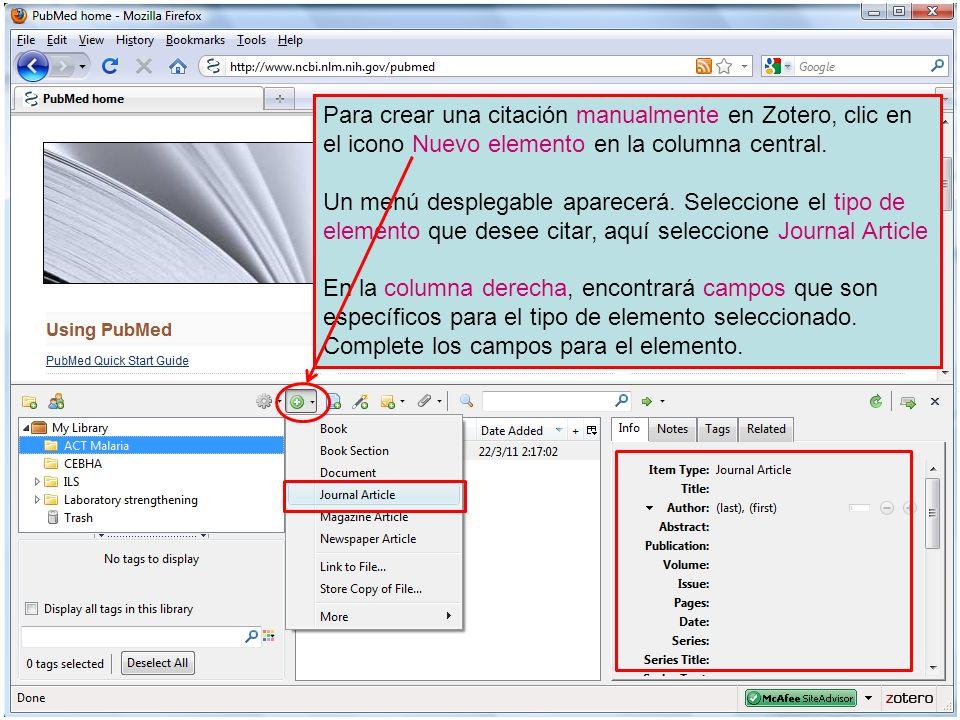 Para crear una citación manualmente en Zotero, clic en el icono Nuevo elemento en la columna central. Un menú desplegable aparecerá. Seleccione el tip
