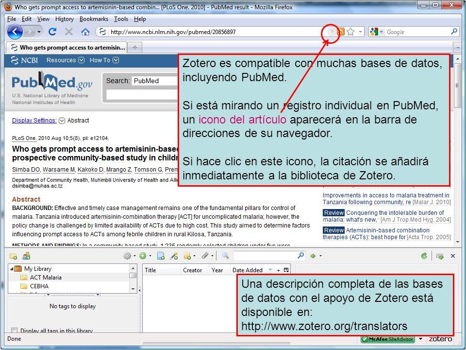 Zotero es compatible con muchas bases de datos, incluyendo PubMed. Si está mirando un registro individual en PubMed, un icono del artículo aparecerá e