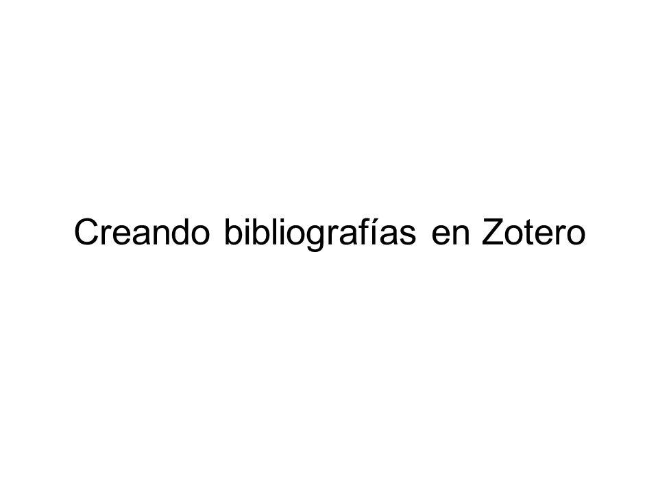 Creando bibliografías en Zotero