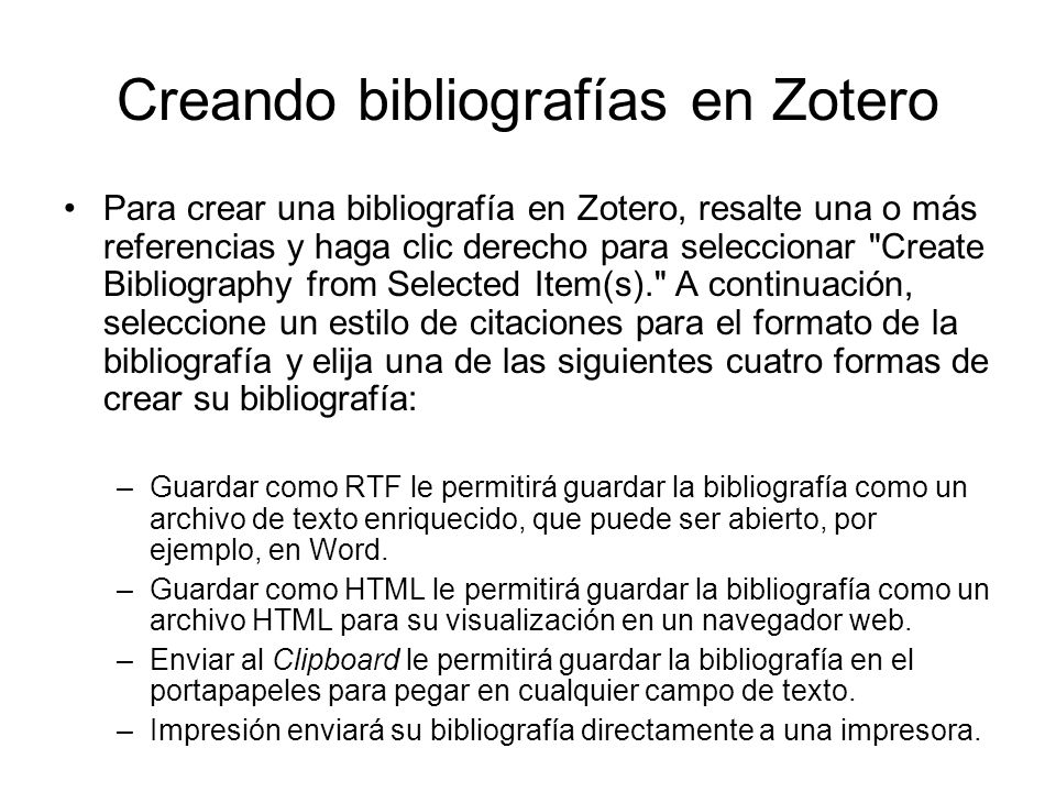 Para crear una bibliografía en Zotero, resalte una o más referencias y haga clic derecho para seleccionar