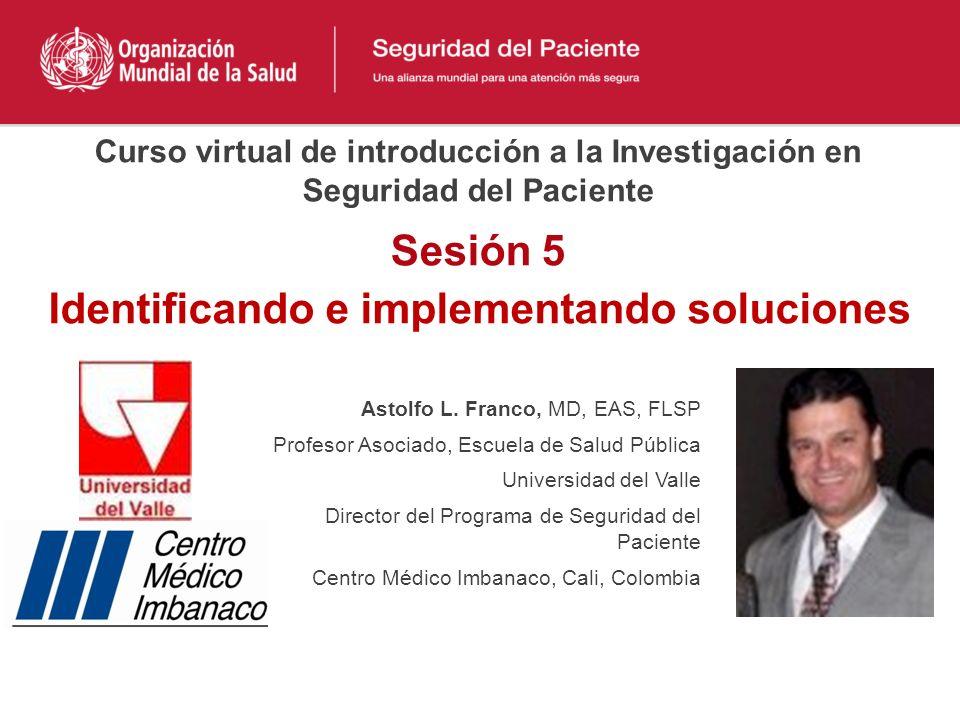 Identificando e implementando soluciones Astolfo L.