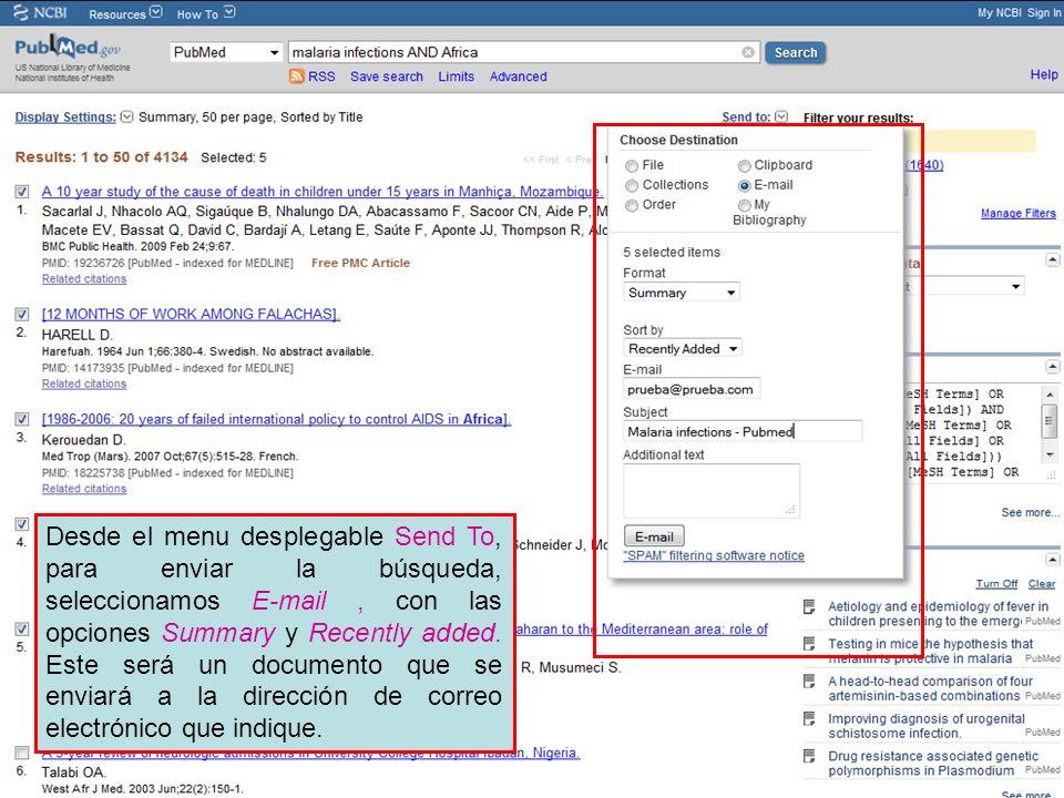 Desde el menu desplegable Send To, para enviar la búsqueda, seleccionamos E-mail, con las opciones Summary y Recently added.