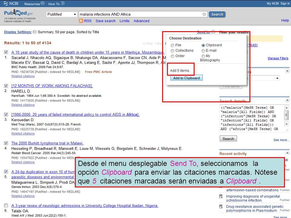 Desde el menu desplegable Send To, seleccionamos la opción Clipboard para enviar las citaciones marcadas.
