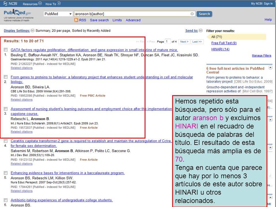 Hemos repetido esta búsqueda, pero sólo para el autor aranson b y excluimos HINARI en el recuadro de búsqueda de palabras del título.